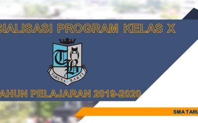 Sosialisasi Program Kelas X Tahun Pelajaran 2019-2020